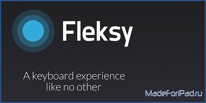 Fleksy Keyboard - Custom Colors, Faster Typing