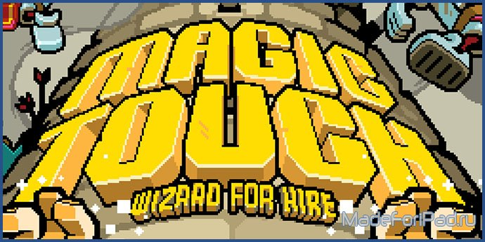 Magic Touch: Wizard for Hire
